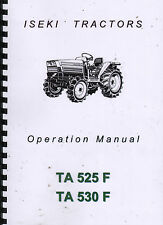 Iseki TA 525F and TA530F Tractor Operator Instruction Manual Book