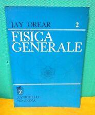 Orear FISICA GENERALE 2 - Zanichelli 1982