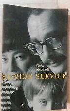 SENIOR SERVICE Carlo Feltrinelli Feltrinelli 1999 Storia contemporanea Editoria