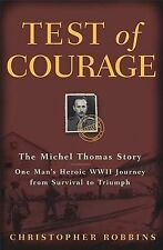 Test of Courage - The Michael Thomas Story Christopher Robbins H/C  VG+