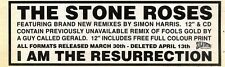 """28/3/92Pgn57 Advert: The Stone Roses i Am The Resurrection Remixes 3x11"""""""