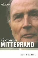 Francois Mitterrand: A Political Biography (Polity Political Profiles -ExLibrary