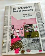 "VINTAGE 1965 ""The Seventeen Book of Decorating"" by editors this teen Magazine"