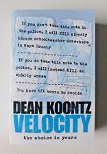 VELOCITY by Dean Koontz (Paperback Book, 2006)