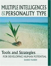 Multiple Intelligences and Personality Type : Tools and Strategies for Developin