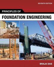 Principles of Foundation Engineering by Braja M. Das (2010, Hardcover)