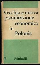 TOSI VITELLO VECCHIA NUOVA PIANIFICAZIONE ECONOMICA IN POLONIA FELTRINELLI 1960