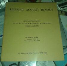 Librairie Auguste Blaizot. Catalogue n° 340. Editions originales, etc.