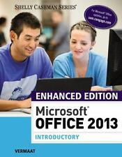 Microsoft Office 2013 Enhanced Editions: Microsoft® Office 2013 Introductory by