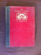 LELIMAN, J.H.W. & SLUYTERMAN, K. - Het Moderne Landhuis in Nederland. - 1922