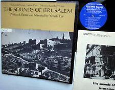 SOUNDS of JERUSALEM produced edited narrated YEHUDA LEV