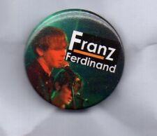 FRANZ FERDINAND BUTTON BADGE - SCOTTISH ROCK BAND - TAKE ME OUT 25mm PIN
