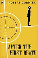 After the First Death (The Originals) by Cormier, Robert, NEW Book, FREE & FAST