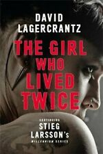 The Girl Who Lived Twice A Thrilling New Dragon Tattoo Story 9780857056399