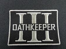 OATHKEEPER EMBROIDERED PATCH BLACK & SILVER MILITARY VETERAN VET