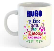 Hugo - I Love You To The Moon And Back Mug Blue - Funny Named Valentine Mug