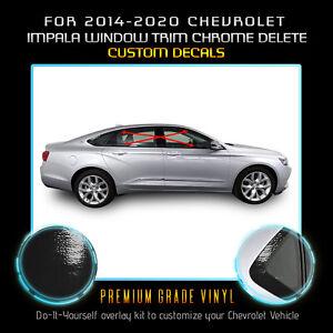 For 14-20 Chevrolet Impala Window Trim Chrome Delete Blackout Gloss Black Vinyl