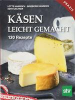 Käsen leicht gemacht 130 Rezepte Praxisbuch Käse selber machen Herstellung Buch