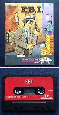 Thomson TO7 / TO7-70 / MO5 - FBI - Infogrames 1985