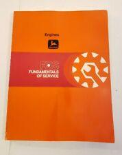 John Deere Fundamentals of Service FOS Engines Systems Manual Handbook 1980