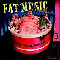 Fat Music Vol.6/Uncontrollable Fatulence von Various | CD | Zustand gut