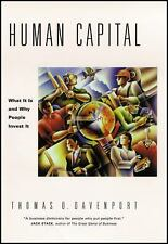 Human Capital : What It Is and Why People Invest It by Thomas O. Davenport...