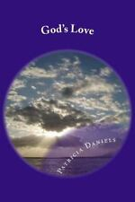 God's Love by Patricia Daniels and The Lord Almighty (2014, Paperback)