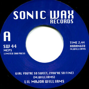 LIL MAJOR WILLIAMS GIRL YOU'RE SO SWEET  Soul Northern Motown