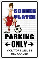 """Metal Sign Soccer Player Parking Only 8"""" x 12"""" Aluminum NS 521"""
