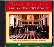 OSCAR ESCALADA- Latin American Choral Music CD Argentinian Folksongs/Guastavino