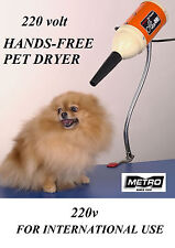 Metro Air Force Flex Pet DRYER w/ARM 220 v Volt EURO PLUG DOG GROOMING 1/2 HP
