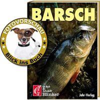 angeln auf BARSCH;Tipps der besten Barsche-Angler,verblüffende Techniken(BLINKER
