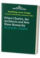 Prince Charles, the Architects and New Wave Mona... by Jencks, Charles Paperback