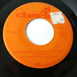 """Bob Brady & The Con Chords More More of Your Love Vinyl 7"""" Single Northern Soul"""