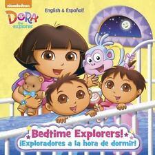 Bedtime Explorers!/¡Exploradores a la hora de dormir! (Dora the Explorer)