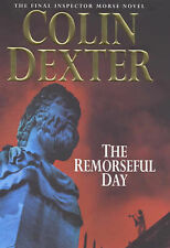 The Remorseful Day (Inspector Morse), By Dexter, Colin,in Used but Acceptable co
