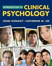Introduction To Clinical Psychology by John Hunsley / Catherine M Lee