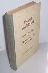 Historische Aufsätze zur preußisch-deutschen Geschichte - Franz Mehring 1946 !