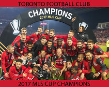 Toronto Football Club -  2017 MLS Cup Champions, 8x10 Color Photo