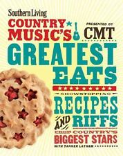 Southern Living COUNTRY MUSIC's Greatest Eats RECIPES AND RIFFS ~ NEW