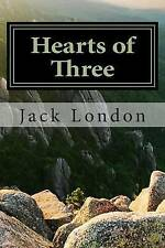 Hearts of Three by London, Jack 9781511823463 -Paperback
