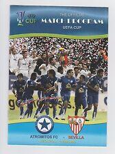 Orig.PRG    UEFA Cup  2006/07   ATROMITOS FC ATHEN - FC SEVILLA  !!  SELTEN
