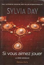 GEORGIAN tome 2 Si vous aimez jouer Sylvia DAY roman Erotique livre