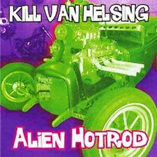 KILL VAN HELSING Alien Hot Rod CD - SEALED new great PSYCHOBILLY CD