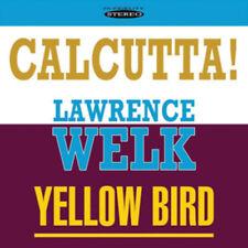 Lawrence Welk : Calcutta!/Yellow Bird CD (2011) ***NEW***