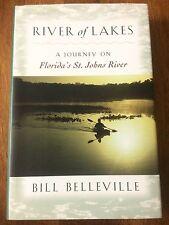"BILL BELLEVILLE signed BOOK 1st ed HC/DJ ""River of Lakes""St. John's River FL COA"