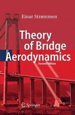 Theory of Bridge Aerodynamics by Einar Strømmen (2010, Hardcover)