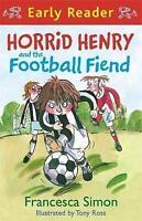 Horrid Henry and the Football Fiend: Book 6, Simon, Francesca , Good | Fast Deli