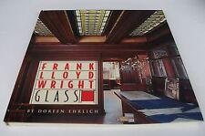 Frank Lloyd Wright - Glass. Doreen Ehrlich. Architecture. Furniture. Furnishings