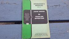 Original John Deere Operator's Owners Manual Book 31 Trailer Sprayer